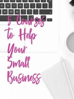 5 Courses to Help Your Small Business