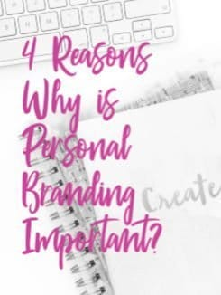 4 Reasons Why is Personal Branding Important