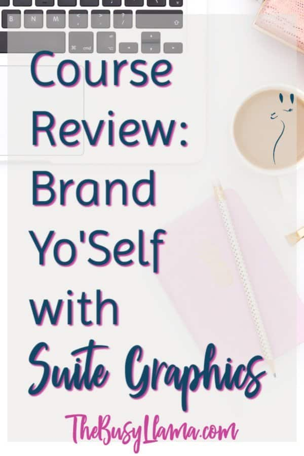 Course Review: Brand Yo'Self with Suite Graphics