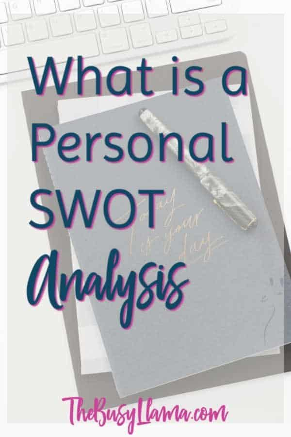 What is a Personal SWOT Analysis