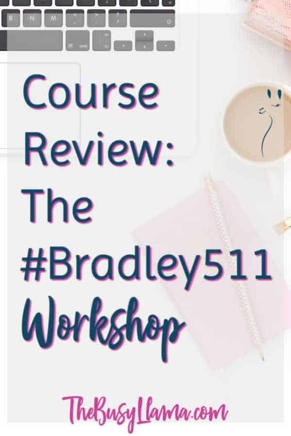 The #Bradley511 Workshop
