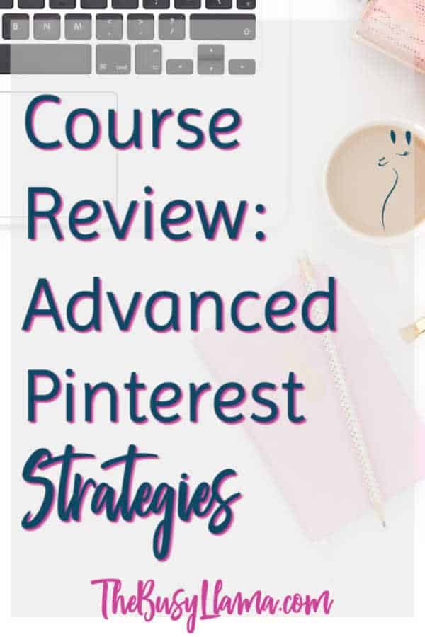 Been using Pinterest for your business but not seeing a return on your investment? Maybe you need to check out Advanced Pinterest Strategies, it may help! Course review, pinterest, social media marketing #dowhatyoulove