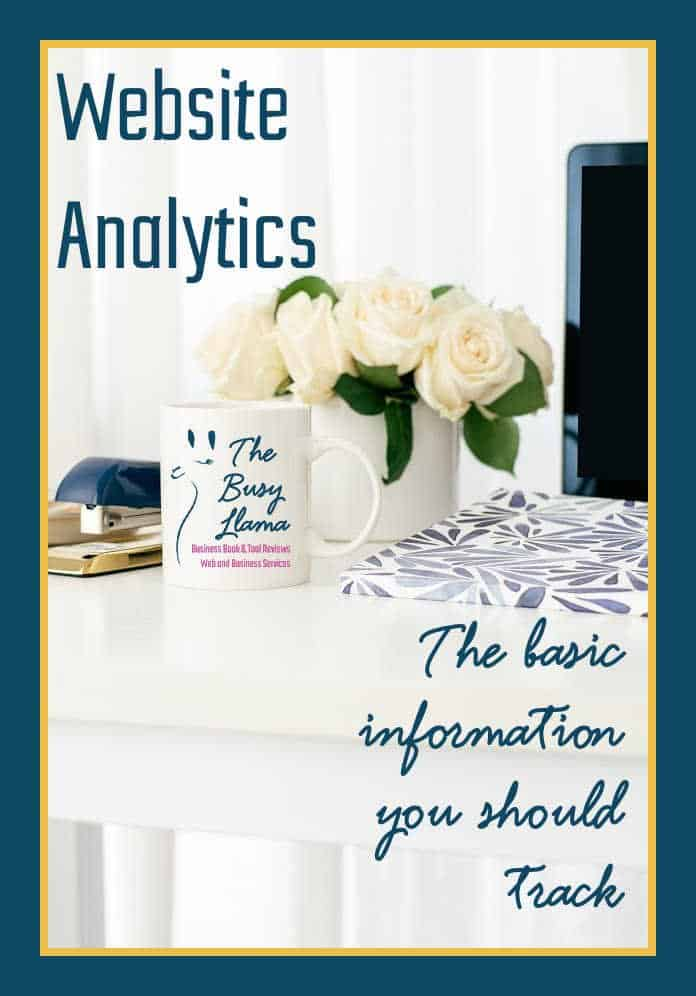 Ugh, website analytics - - what is that? I am glad you asked or even if you did ask you might want to read this if you have a website or blog!