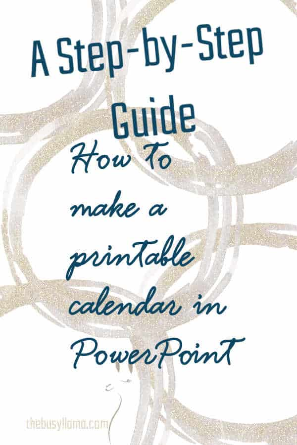 Love all those calendars on Pinterest? Ready to make your own? Follow these simple steps to make your own printable calendar in PowerPoint!
